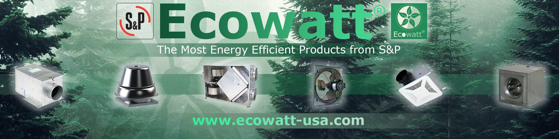 Ecowatt: The Most Efficient Products from S&P
